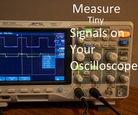 Measure Tiny Signals Buried in Noise on Your Oscilloscope (Phase Sensitive Detection)