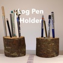 Log Pen Holder