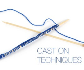 Knitting Lessons: Cast On Techniques