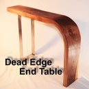 Dead Edge End Table
