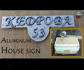 Aluminum House Sign. Lost Foam Casting