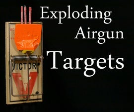 How to Make Exploding Targets for Nerf and Airsoft