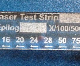 Track Your Laser Engraver's Cutting Power With Test Strips