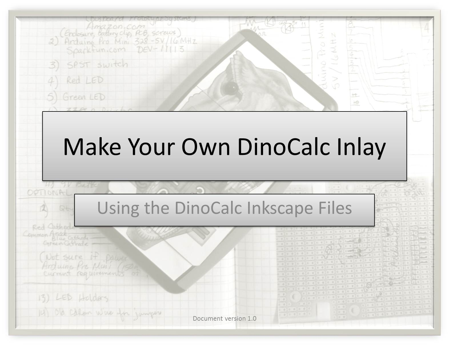 Picture of APPENDIX B:  Make Your Own DinoCalc Inlay Tutorial