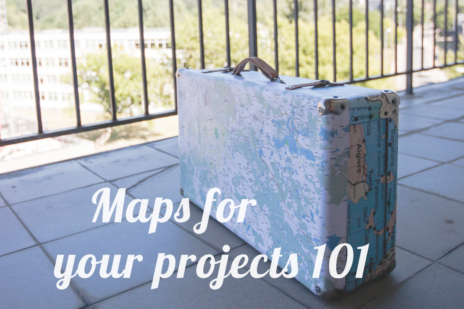 Picture of Maps for Your Projects 101