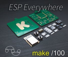 Build an ESP Everywhere! Kickstarter Special