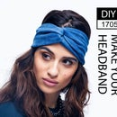 DIY1705 - MAKE YOUR HEADBAND