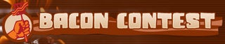 Bacon Contest