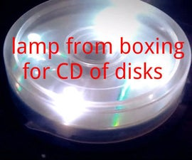 lamp from boxing for CD of disks