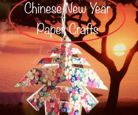 3D Chinese New Year Crafts