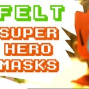 Dad Makes Stuff - How to Make Superhero Masks!
