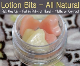 Lotion Bits - All Natural - Melts in the Palm of your Hands
