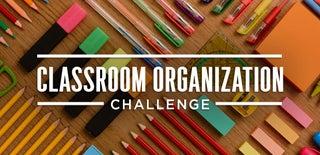 Classroom Organization Challenge