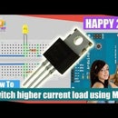How to switch higher current load that quickly turns on and off LED using MOSFET in arduino.