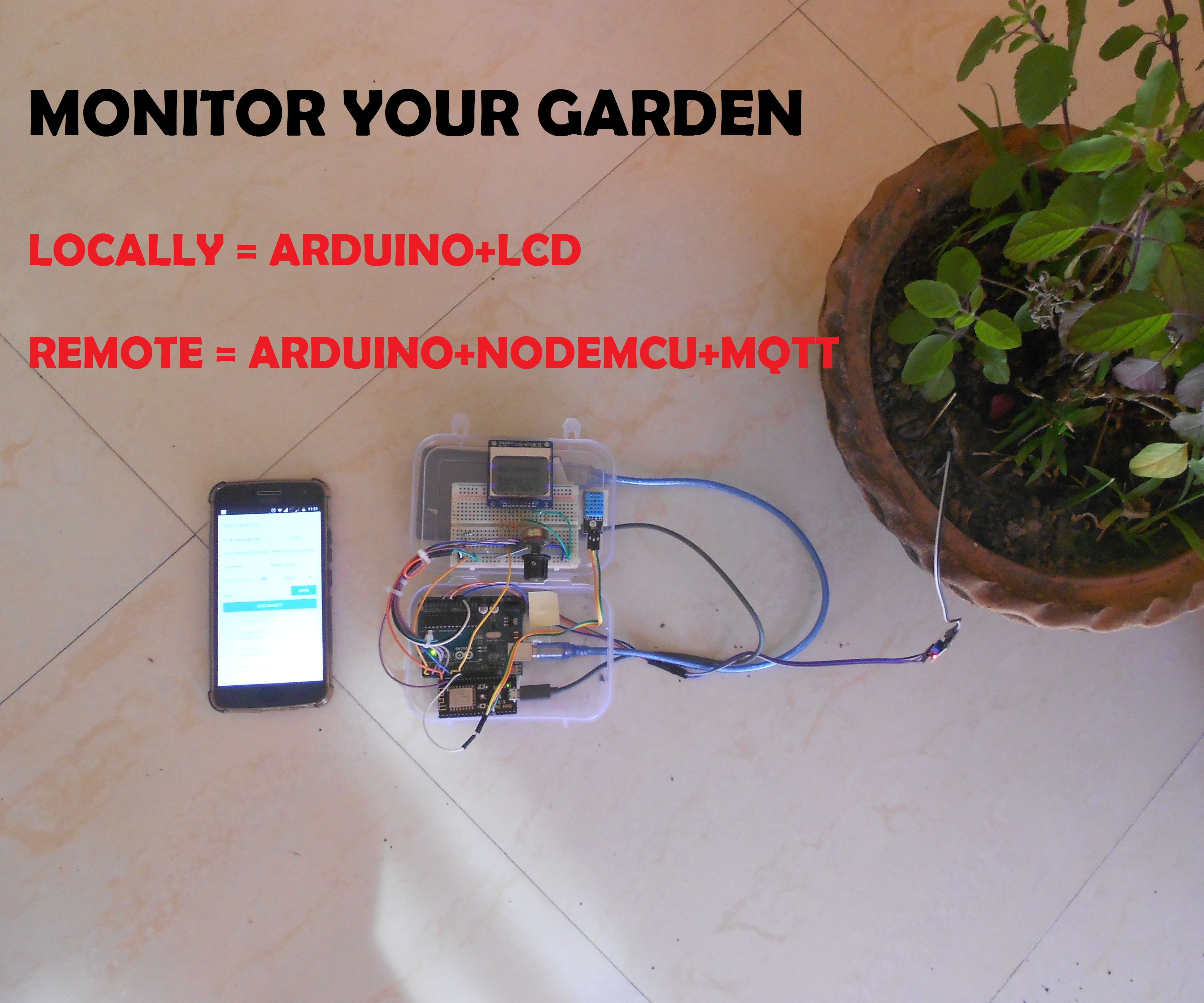 MONITOR YOUR GARDEN: 16 Steps (with Pictures)