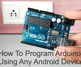 How to Program Arduino Using Any Android Device