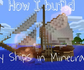 How I Build My Ships in Minecraft