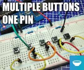 Connecting Multiple Buttons to a Single Pin on Arduino