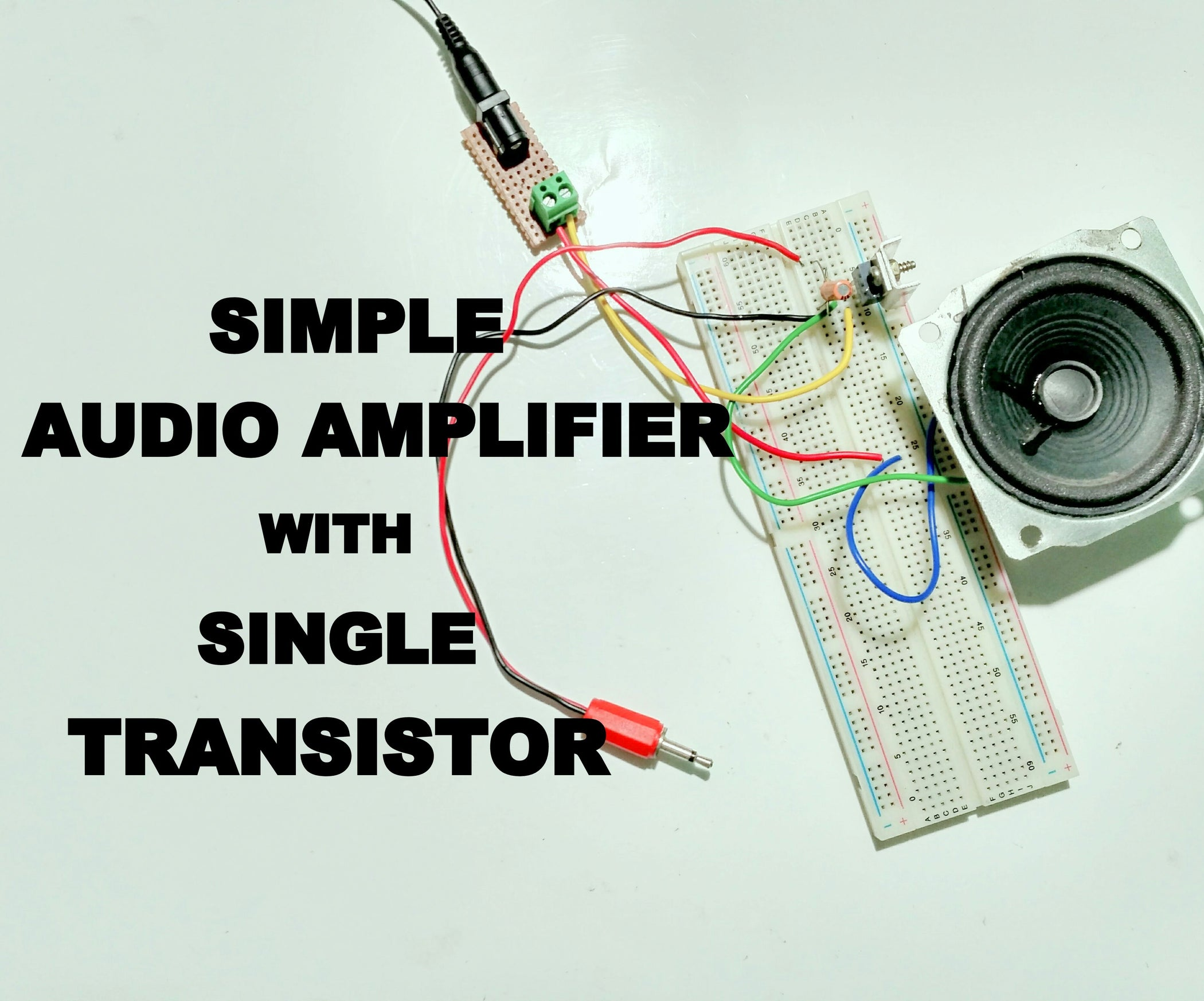 Simple Audio Amplifier Using Single Transistor 3 Steps With Pictures Circuit Diagram Breadboard