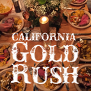 How to throw a California gold rush party
