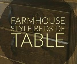 Farmhouse Style Bedside Table