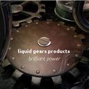 liquid gears prods.