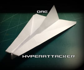 How to Make the HyperAttacker Paper Airplane
