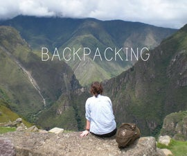BACKPACKING: WHAT TO BRING