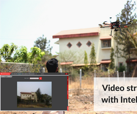 How to Do Video Streaming From Drones Using Intel Edison