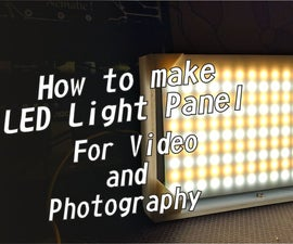 How to Make LED Light Panel for Photography & Video