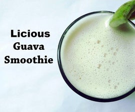 Licious Guava Smoothie - Who's Hungry