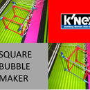 K'nex Square Bubble Maker