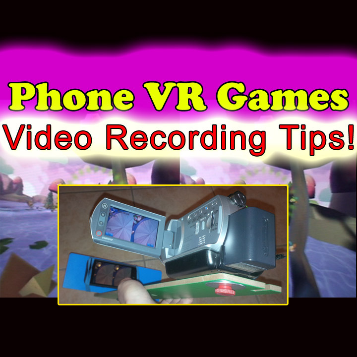 Picture of IPhone Android Google Cardboard VR 3D Gaming Video-Recording Rig!