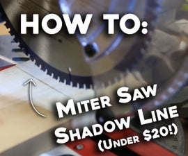 How To: Miter Saw Shadow Line