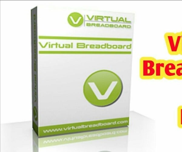 Virtual Breadboard for Electronic Projects and Arduino Installation
