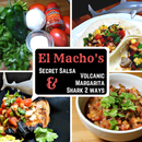 El Macho's Secret Salsa & Volcanic Shark Two Ways