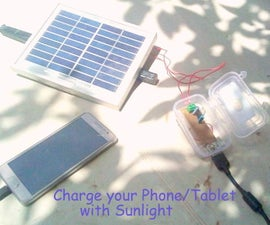DIY-Solar Energy USB Phone/Tablet Charger