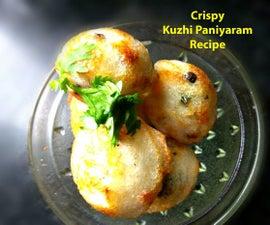 Crispy Kuzhi Paniyaram Recipe - Who's Hungry