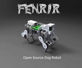 Fenrir: An Open source dog robot