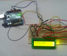 Interfacing LCD With Arduino Using Only 3 Pins