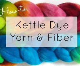 How to Kettle Dye Yarn or Fiber (update)