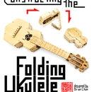 Constructing the Laser-cut folding ukulele