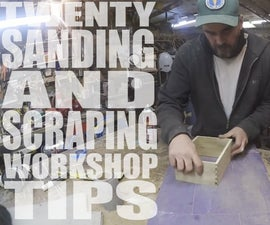 20 Sanding & Scraping Workshop Tips - Jimmy DiResta Collaboration