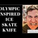 Olympic Inspired Ice Skate Knife