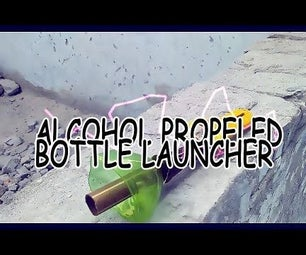 Simple Alcohol Powered Bottle Rockets
