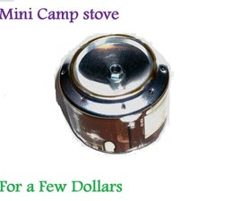 Mini Camp Stove for a Few Dollars