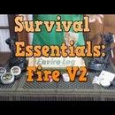 Survival Essentials: Fire V2