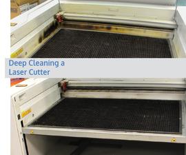 Deep Cleaning a Laser Cutter