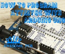 How to program ATtiny85 with Arduino UNO