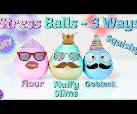 SQUISHY STRESS BALLS 3 WAYS - FLUFFY SLIME, OOBLECK & FLOUR!
